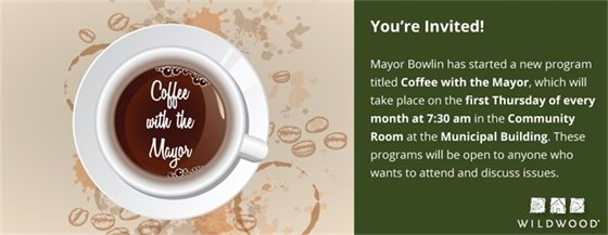 Coffee with the Mayor - 1st Thursday of the Month