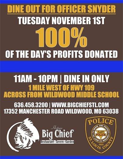 Dine Out for Officer Snyder - Big Chief Restaurant - November 1, 2016