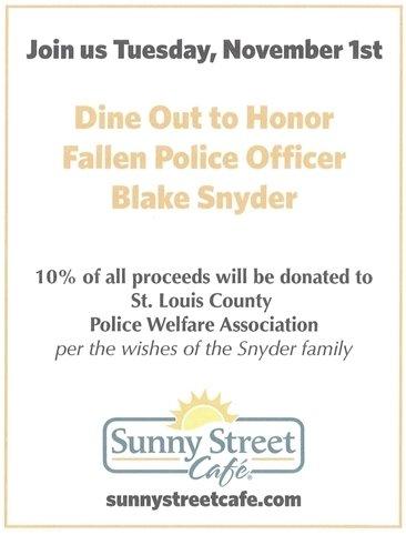 Dine Out to Honor Fallen Officer Daniel Snyder - Sunny Street Cafe - November 1, 2016