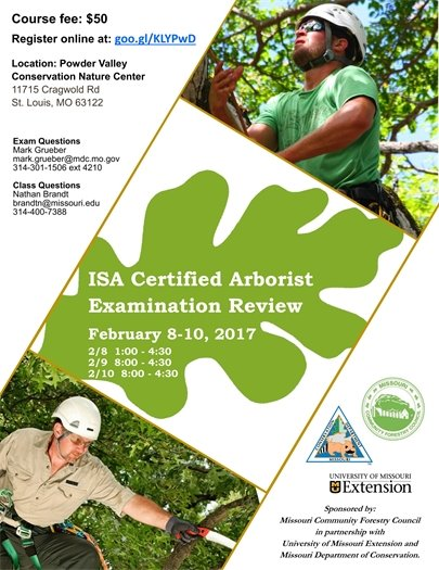 ISA Certified Arborist Examination Review - MU Extension - February 8 though 10, 0217