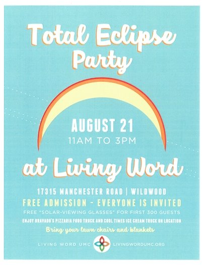 Total Eclipse Party - Living Word Church - August 21st