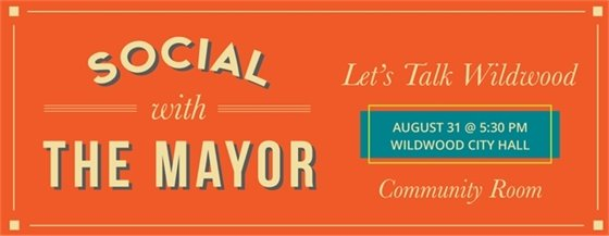 Social with the Mayor - August 31, 2017 @ 5:30 p.m.