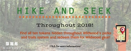 Hike and Seek for 2018 - City of Wildwood