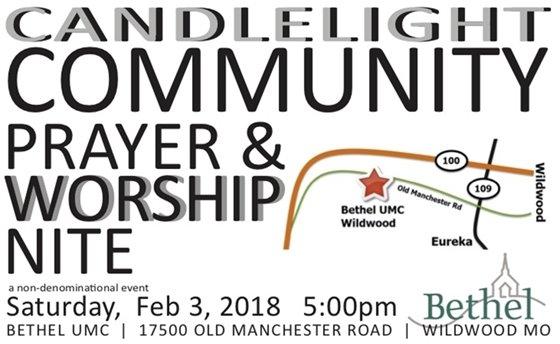 Candlelight Community Prayer and Worship Nite - February 3, 2018 - Bethel UMC Church