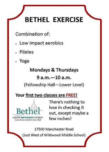Bethel Exercise - Mondays and Thursdays (9:00 a.m. to 10:00 a..m.)