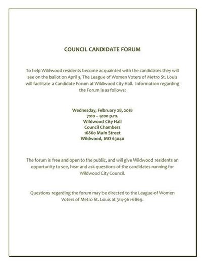 Council Candidate Forum - 2/28/2018 @ Wildwood City Hall - 7:00 p.m. Start
