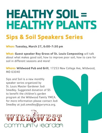 Wild West Community Garden - Sips and Soil Speaker Series - March 27, 2018