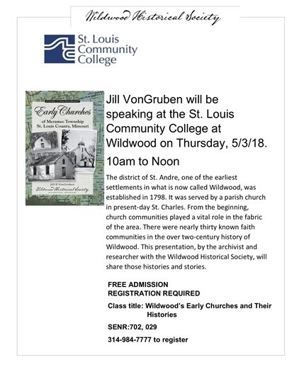 Wildwood Historical Society - Presentation on Early Churches at the St. Louis Community College - Wildwood Campus