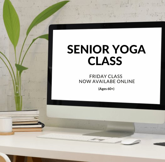 Senior Yoga is Still Available - Virtually