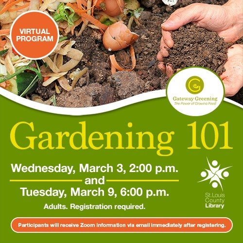 Gardening 101 - Virtual Program - March 3 and March 9, 2021