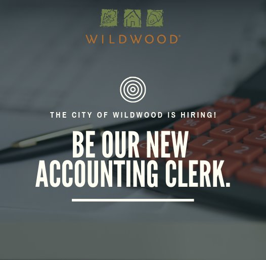 Accounting Clerk Position with the City of Wildwood, Mo.