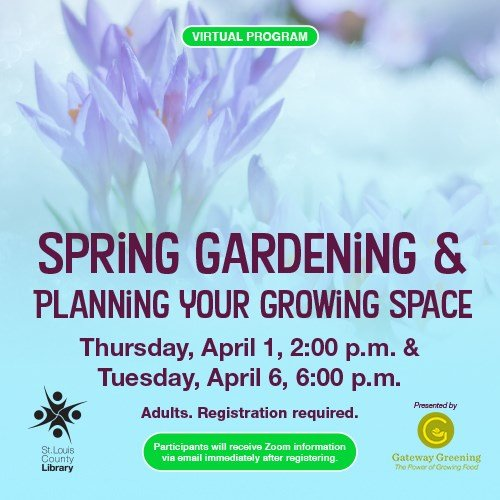 St. Louis County Library District - Spring Gardening and Planning Your Growing Space