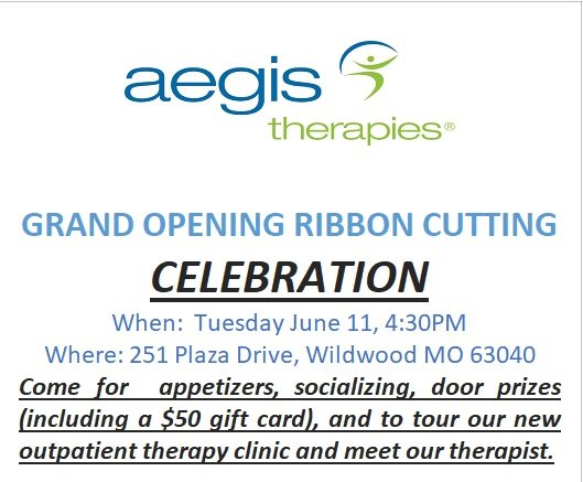 Aegis Therapies - Grand Opening Ribbon Cutting - June 11, 2019 - 4:30 p.m. - Please Come on By