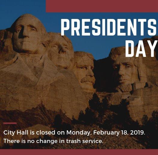 Presidents Day - February 18, 2019