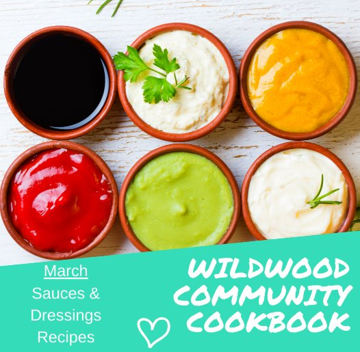 25th Anniversary - Wildwood Community Cookbook - March Recipes