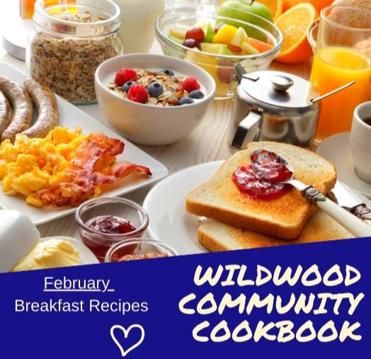Wildwood Community Cookbook - February Recipes