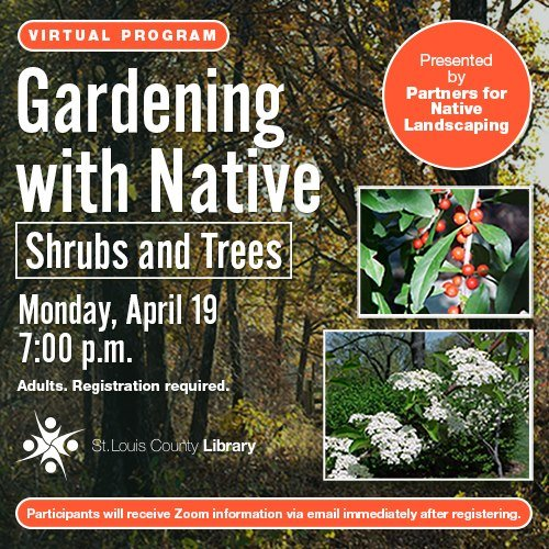 GARDENING with Native Shrubs and Trees - April 19, 2021
