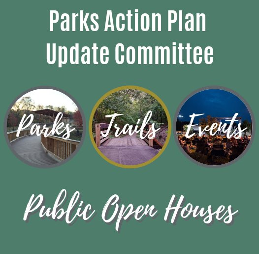 Parks Action Plan Update Committee - Public Open Houses