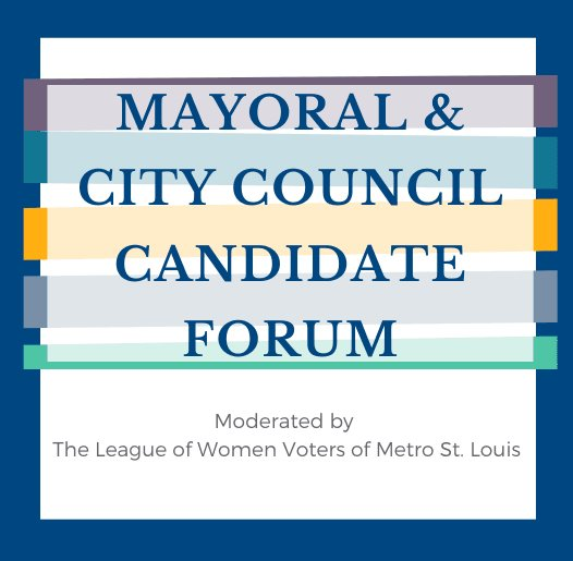 February 26, 2020 - Mayoral and City Council Candidate Forum