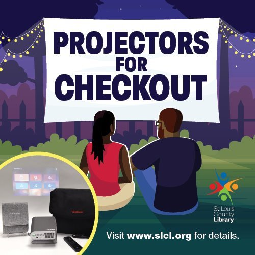 Have Fun Outside - Projectors for Checkout - St. Louis County Library District