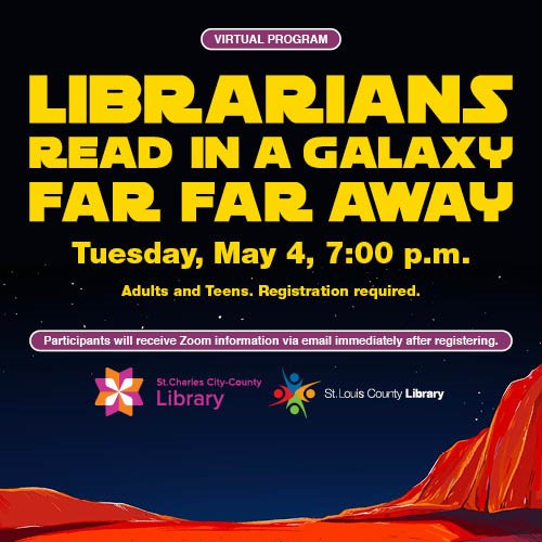 St. Louis County Library District - Librarians Read in a Galaxy Far, Far Way - May 4, 2021