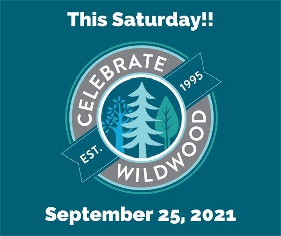Celebrate Wildwood - This Saturday, September 25, 2021
