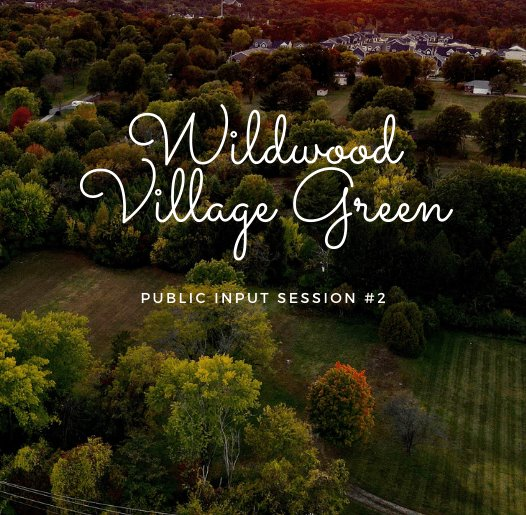 Wildwood Village Green Survey - Last Chance
