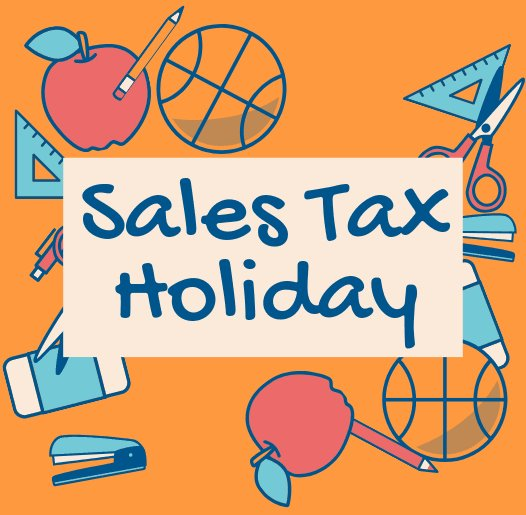 Sales Tax Holiday - This Weekend - August 2 through August 4, 2019