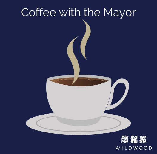 Coffee with the Mayor - Attend, Learn, and Enjoy