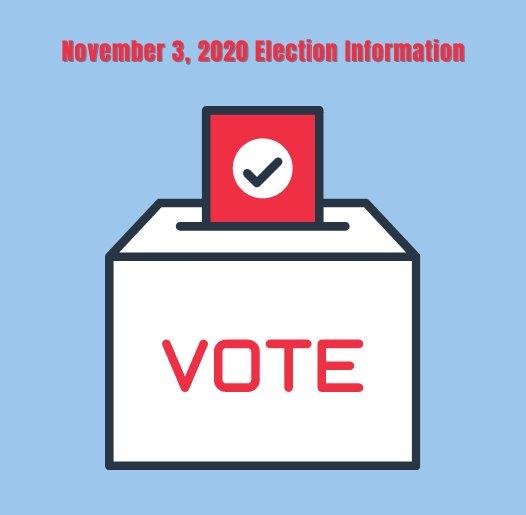 November 3, 2020 General Election Information