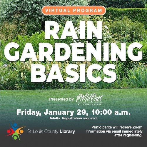 St. Louis County Library - Rain Garden Basics - 01/29/2021