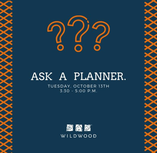 Ask a Planner - October 13, 2020 at 3:30 p.m.