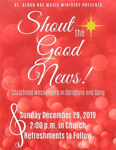 Shout the Good News - Sunday, December 29, 2019, 2:00 p.m. @ St. Alban Roe Church in Wildwood
