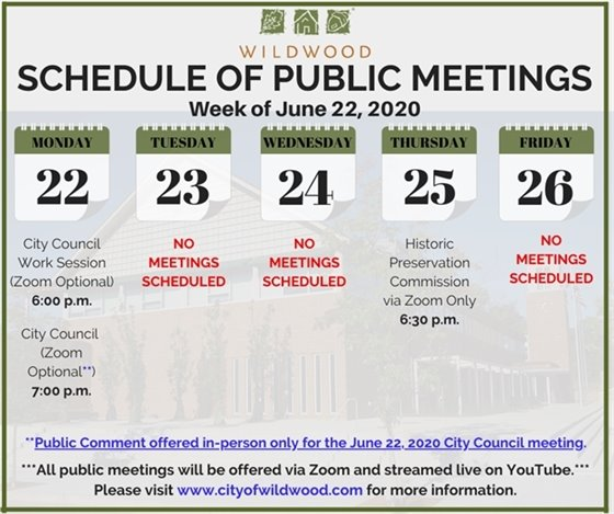 City of Wildwood - Schedule of Meetings for the Week of June 22, 2020