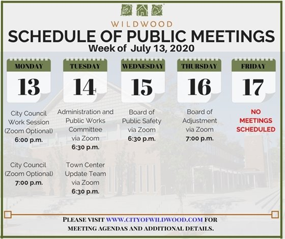City of Wildwood - Schedule of Meetings for the Week of July 13, 2020