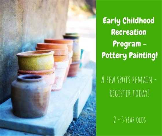Early Childhood Recreation Programming - February 13 and 14, 2019 - Pottery Painting