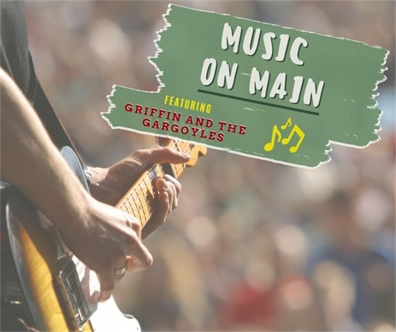 Music On Main - July 16, 2021 (Friday) - Griffin and Gargoyles