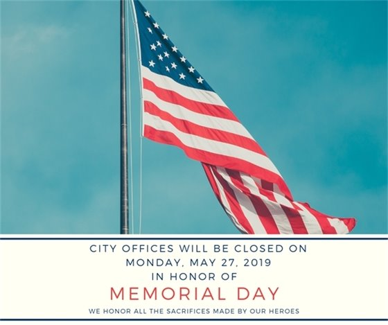 Memorial Day - City Hall Closed on May 27, 2019