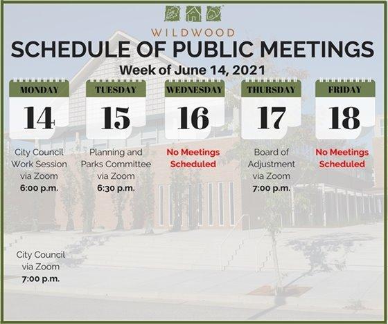 City of Wildwood - Schedule of Meetings for the Week of June 14, 2021