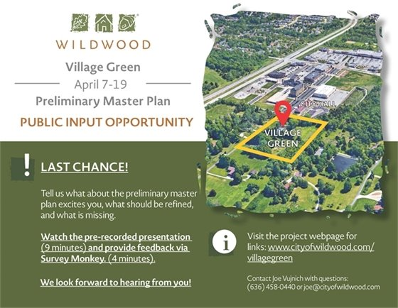 Village Green - City of Wildwood - Preliminary Master Plan - Public Input Opportunity