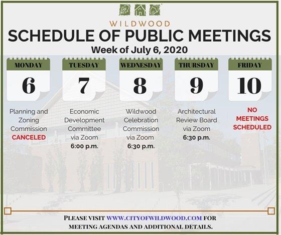 City of Wildwood - Schedule of Meetings for the Week of July 6, 2020