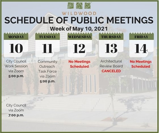 City of Wildwood - Schedule of Meetings for the Week of May 10, 2021
