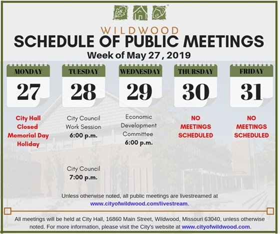Schedule of Meetings of the City of Wildwood, Missouri for the Week of May 28, 2019