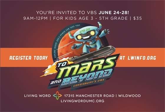 Living Word Church - Vacation Bible School - June 24 through 28, 2019