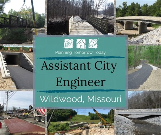 City of Wildwood, Mo. - Assistant City Engineer Position