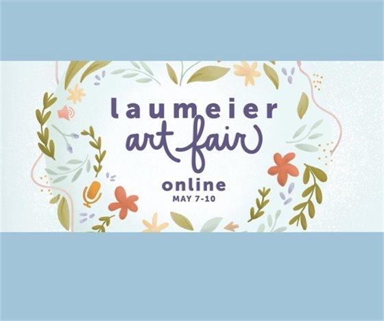 Laumeier Art Fair - Online - May 7 through 10, 2021