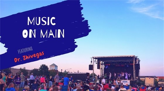 July 19, 2019 Music on Main - Starring Dr. Zhivegas