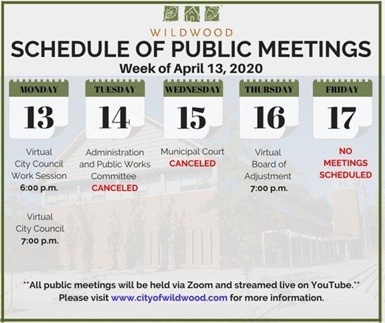 Schedule of VIRTUAL Meetings of the City of Wildwood - Week of April 13, 2020