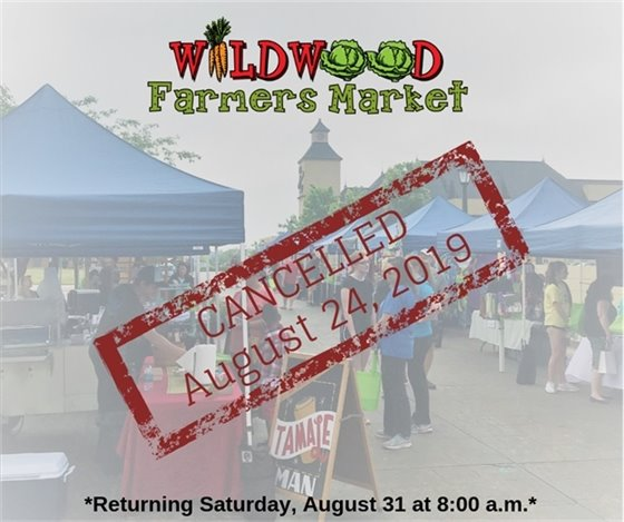 No Farmers Market on August 24, 2019 due to Celebrate Wildwood Event