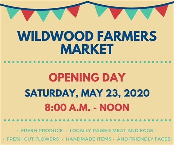 Opening Day of Wildwood's Farmers Market - May 23, 2020